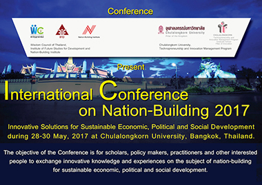International Conference on Nation-Building 2017 in Bangkok – 28-30 May