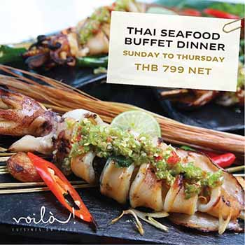 799 ฿ Thai Seafood Buffet Dinner at Voilà! (Sofitel Bangkok Sukhumvit) – Every Sunday to Thursday evening