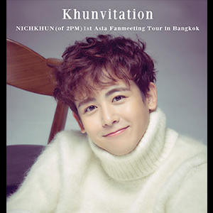 NICHKHUN (of 2PM) 1st Asia Fanmeeting Tour [Khunvitation] in Bangkok – 3rd March 2018