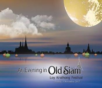 An Evening in Old Siam – Loy Krathong Festival At Shangri-La Hotel – 3rd November 2017