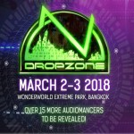 Dropzone Festival Bangkok 2018 At Wonder World Extreme Park 2-3 March 2018