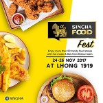 Singha Food Fest At LHONG 1919 / 24-26 November 2017