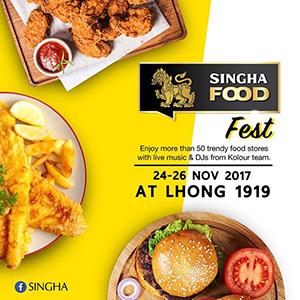 Singha Food Fest At LHONG 1919 / 24-26 November 2017