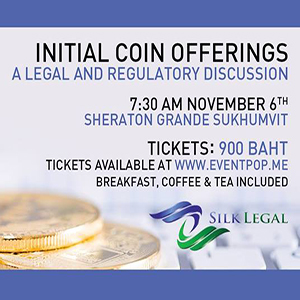 ICOs – Legal and Regulatory Discussion At Sheraton Grande Sukhumvit – 6th November 2017