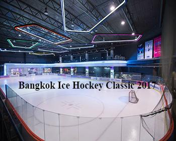 Bangkok Ice Hockey Classic 2017 At The Rink Ice Skate, Central Rama 9 – 31st Oct 2017