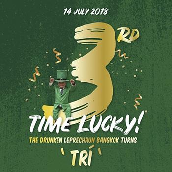 The Drunken Leprechaun Bangkok turns 'Trí' – 14 July 2018