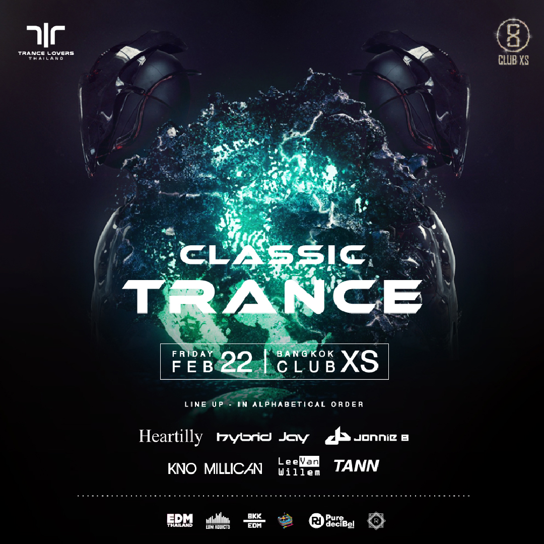 Classic Trance at Club XS Bangkok - 22 February 2019