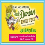 Thailand Amazing Durian & Fruit Fest 2017 at CentralWorld - 24-31 May 2017