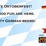 Oktoberfest 2014 Celebration @ Beervalth – 20th September to 31st October