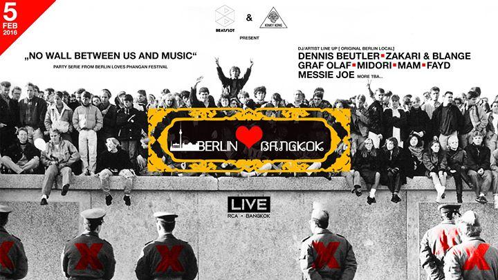Berlin Bangkok Music Festival at Live RCA - Friday 5th