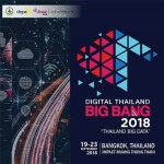Digital Thailand Big Bang 2018 at Impact Arena - 19th to 23rd September