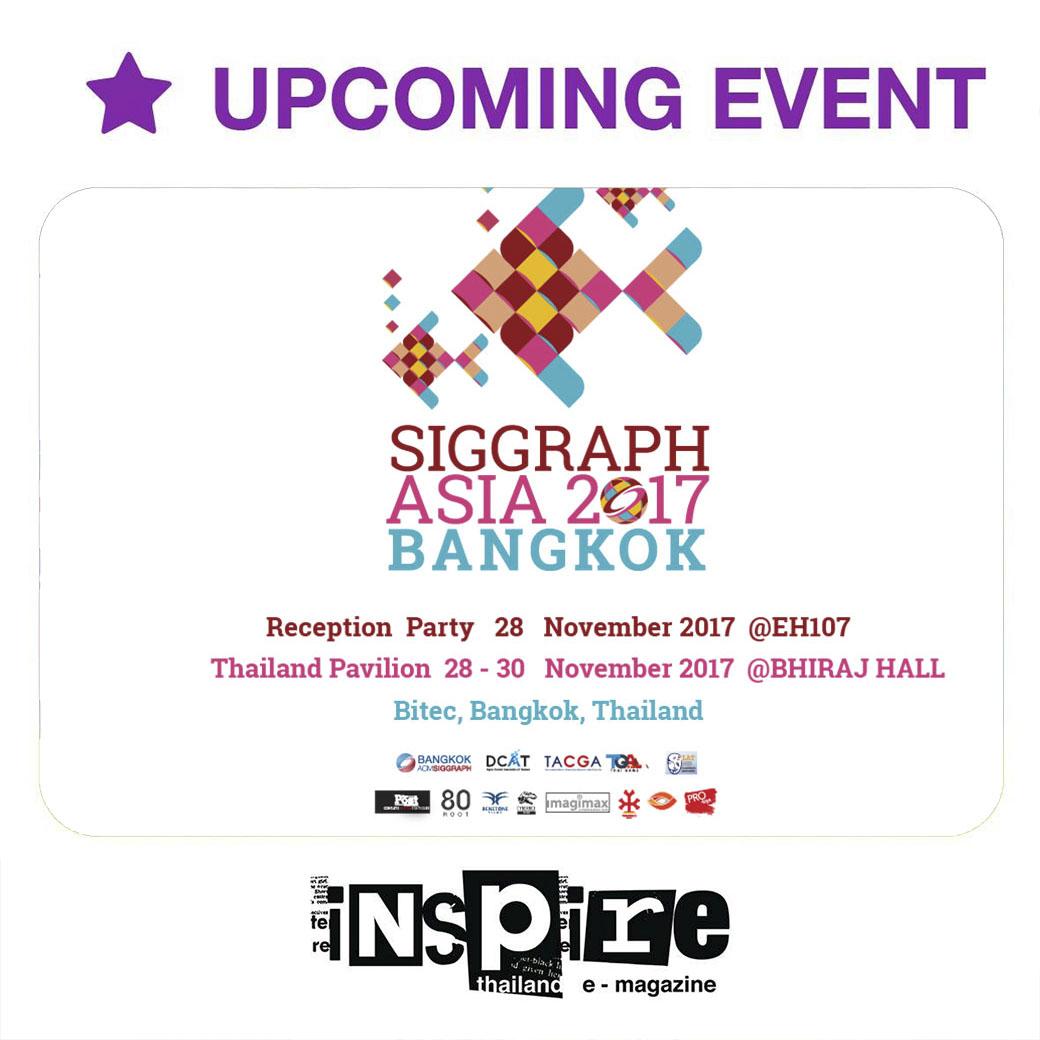 SIGGRAPH Asia 2017 at Bangkok International Trade & Exhibition Center Bangna – 27-30 November 2017