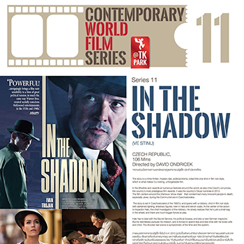 Contemporary World Film Series at TK Park – IN THE SHADOW ('VE STINU'), CZECH REPUBLIC – 18 August 2018