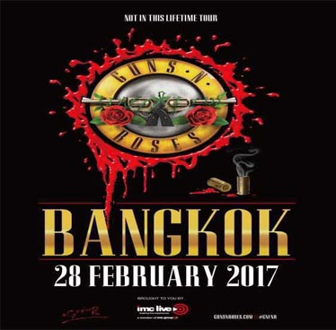Gun N' Roses Not In This Lifetime Tour Live in Bangkok – Tuesday 28th February 2017