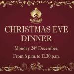 Christmas Eve Dinner at Mexicano Restaurante Autentico – Monday 24th December 2018