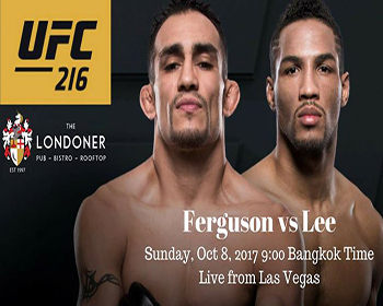 UFC 216: Ferguson vs Lee At The Londoner Brew Pub – 8th October 2017