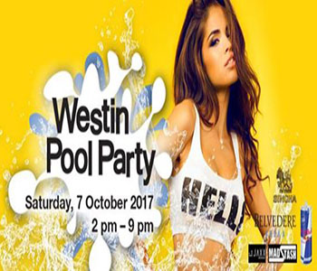 Westin Pool Party At The Westin Grande Sukhumvit – 7th October 2017
