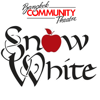 Snow White Auditions by The Bangkok Community Theatre – 25,27 August 2018