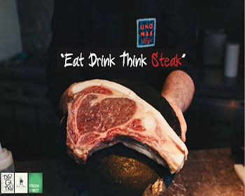 Eat Drink Think Steak At UNO MAS – 29th September 2017