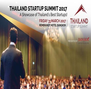 Thailand Startup Summit (TSS) 2017 (2nd Edition) at Rembrandt Hotel Bangkok – Friday 31st March