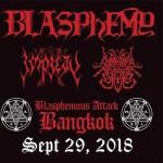 "Blasphemy ""Blasphemous Attack Bangkok"" at Hollywood Ratchada.4 – Saturday 29th September 2018"